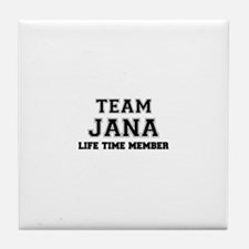 Team JANA, life time member Tile Coaster