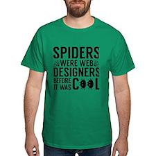 Spiders Were Web Designers T-Shirt