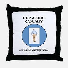Hopalong Casualty till Knee Replacement Throw Pill