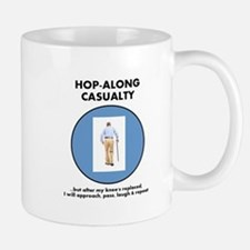 Hopalong Casualty till Knee Replacement Mugs