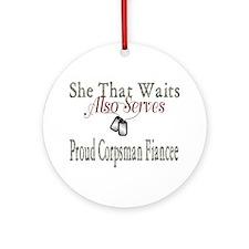 proud corpsman fiancee Ornament (Round)