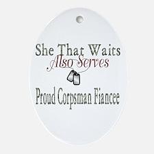 proud corpsman fiancee Oval Ornament