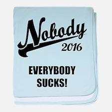 Nobody 2016 baby blanket