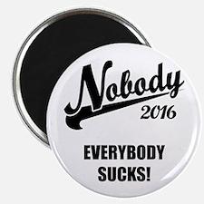 """Nobody 2016 2.25"""" Magnet (100 pack)"""