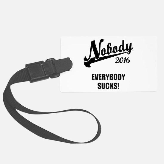 Nobody 2016 Luggage Tag