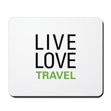 Live Love Travel Mousepad