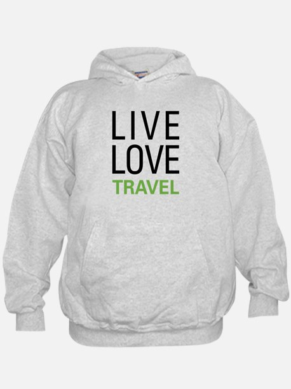 Live Love Travel Hoodie
