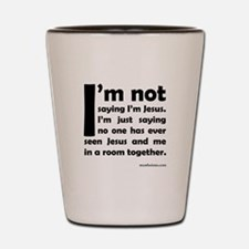 Funny Atheism quotes Shot Glass