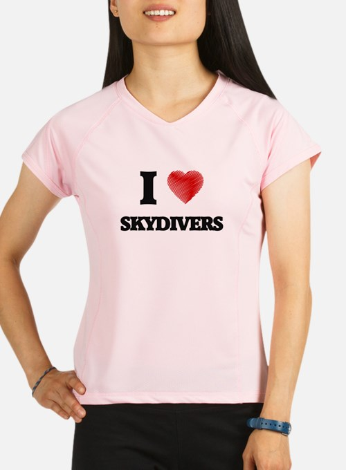 I love Skydivers Performance Dry T-Shirt
