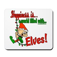 Happiness is an Elf Mousepad