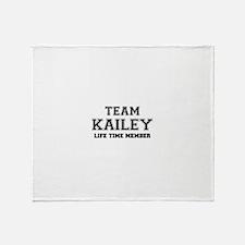 Team KAILEY, life time member Throw Blanket