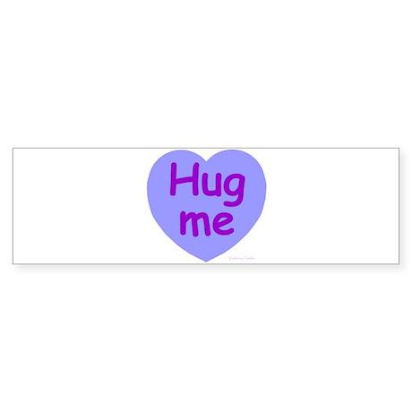 Hug Me Candy Bumper Sticker