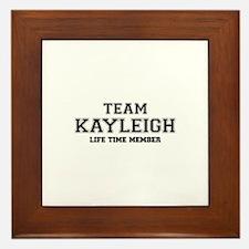 Team KAYLEIGH, life time member Framed Tile