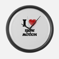 I love Slow Motion Large Wall Clock