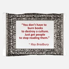 bradbury on books.jpg Pillow Case