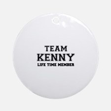 Team KENNY, life time member Round Ornament