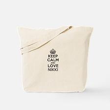 Keep Calm and Love NIKKI Tote Bag