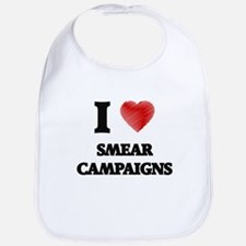 I love Smear Campaigns Bib