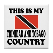 This Is My Trinidad and Tobago Countr Tile Coaster