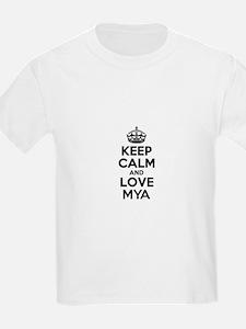 Keep Calm and Love MYA T-Shirt