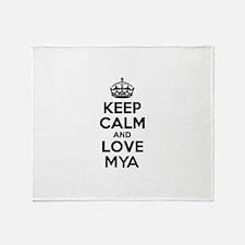 Keep Calm and Love MYA Throw Blanket