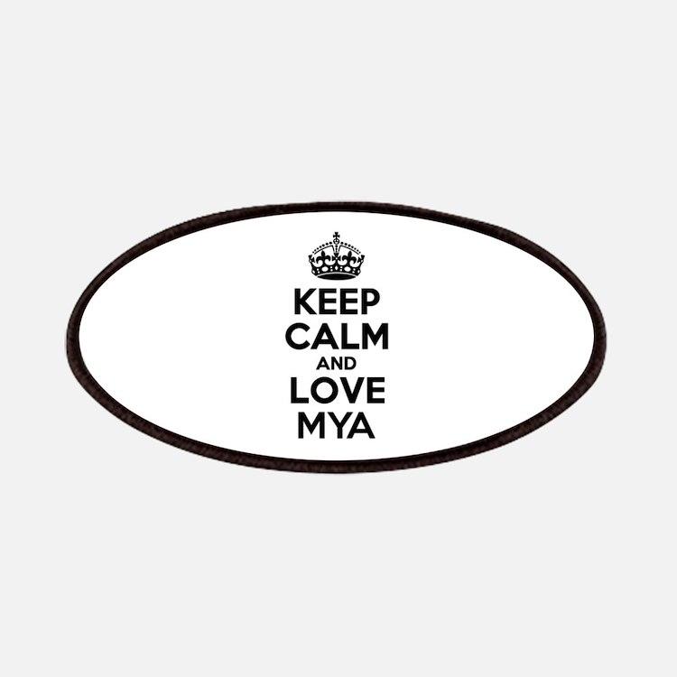 Keep Calm and Love MYA Patch