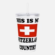 This Is My Switzerland Acrylic Double-wall Tumbler