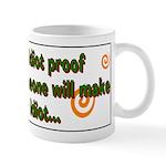 Idiot Proof Mug