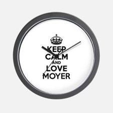Keep Calm and Love MOYER Wall Clock