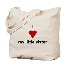 i love my little sisiter Tote Bag