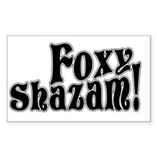 Foxy Shazam! Rectangle Decal