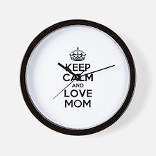 Keep Calm and Love MOM Wall Clock
