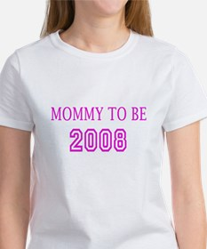 Mommy to be 2008 Tee