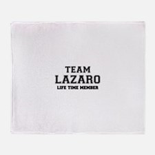 Team LAZARO, life time member Throw Blanket