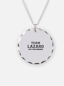 Team LAZARO, life time membe Necklace