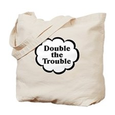 Double Trouble Twins Tote Bag