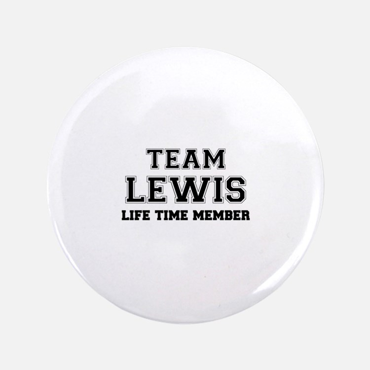 Team LEWIS, life time member Button