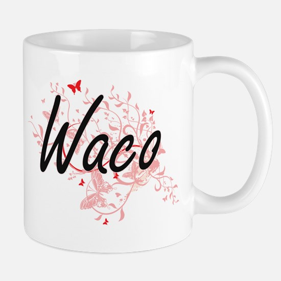 Waco Texas City Artistic design with butterfl Mugs