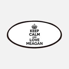 Keep Calm and Love MEAGAN Patch
