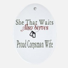 proud corpsman wife Oval Ornament