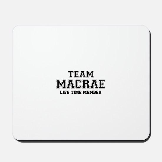 Team MACRAE, life time member Mousepad