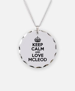 Keep Calm and Love MCLEOD Necklace