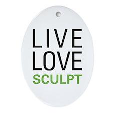 Live Love Sculpt Oval Ornament