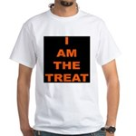 I AM THE TREAT (BLK) White T-Shirt