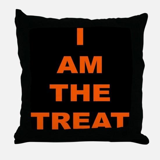 I AM THE TREAT (BLK) Throw Pillow