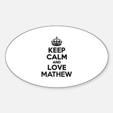 Keep Calm and Love MATHEW Decal