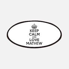 Keep Calm and Love MATHEW Patch