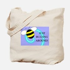 JUST BUZZING AROUND Tote Bag
