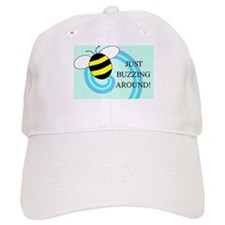 JUST BUZZING AROUND Baseball Baseball Cap