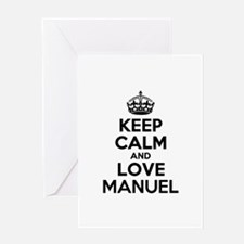 Keep Calm and Love MANUEL Greeting Cards